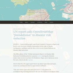 """UN report calls OpenStreetMap """"foundational"""" to disaster risk reduction – Resiliency Maps"""