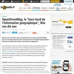 """OpenStreetMap, le """"hors-bord de l'information géographique"""", fête ses dix ans"""