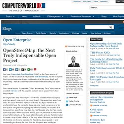 OpenStreetMap: the Next Truly Indispensable Open Project