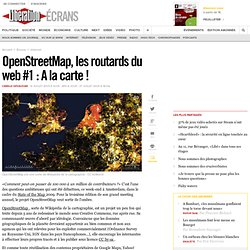 OpenStreetMap, les routards du web #1 : A la carte !
