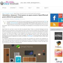 Nest passe OpenThread en open source pour attirer les partenaires