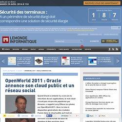 OpenWorld 2011 : Oracle annonce son cloud public et un réseau social