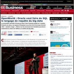 OpenWorld : Oracle veut faire de SQL le langage de requête du big data par @EasyBlogs #oow14