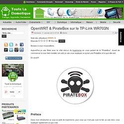 OpenWRT & PirateBox sur le TP-Link WR703N