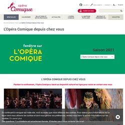 L'Opéra Comique en replay