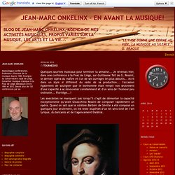 Jean-Marc Onkelinx - En avant la musique ! - Blog de Jean-Marc O