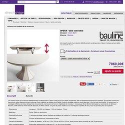 OPERA - table extensible de Enzo Berti par Bauline