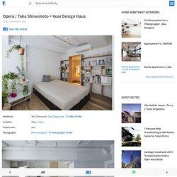Opera / Taka Shinomoto + Voar Design Haus