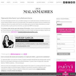 'Operación kilos fuera' con la Boticaria García - Club de Malasmadres Club de Malasmadres