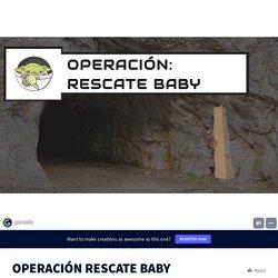 Actividad OPERACIÓN RESCATE BABY YODA