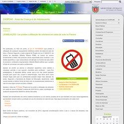 LEGISLAÇÃO - Lei proíbe a utilização de celulares em salas de aula no Paraná - Notícias - Centro de Apoio Operacional das Promotorias da Criança e do Adolescente