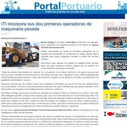 ITI incorpora sus dos primeras operadoras de maquinaria pesada - Portal Portuario