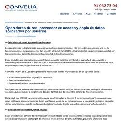 Operadores de red, proveedor de acceso y copia de datos solicitados por usuarios