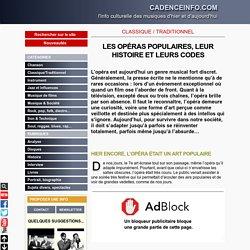 LES OPÉRAS POPULAIRES, LEUR HISTOIRE ET LEURS CODES