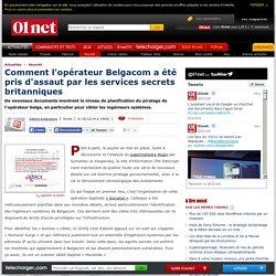 Comment l'opérateur Belgacom a été pris d'assaut par les services secrets britanniques