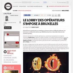Le lobby des opérateurs s'impose à Bruxelles