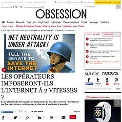 Les opérateurs imposeront-ils l'internet à 2 vitesses ? - 16 janvier 2014