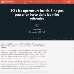 5G : les opérateurs invités à ne pas passer en force dans les villes réticentes