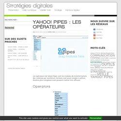 Yahoo! Pipes : les opérateurs
