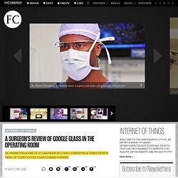A Surgeon's Review Of Google Glass In The Operating Room