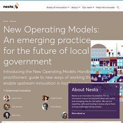 New Operating Models: An emerging practice for the future of local government