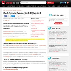 Mobile Operating Systems (Mobile OS) Explained by Webopedia.com