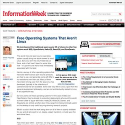 Free Operating Systems That Aren't Linux - Software - Open Source