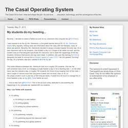 The Casal Operating System: My students do my tweeting...