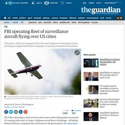 FBI operating fleet of surveillance aircraft flying over US cities