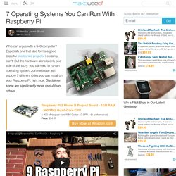 7 Operating Systems You Can Run With Raspberry Pi