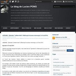 "UKRAINE - Opération ""antiterroriste"" à Marioupol nouveau mensonge. Le 9 mai 2014."