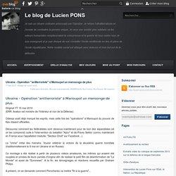 "Ukraine - Opération ""antiterroriste"" à Marioupol un mensonge de plus"