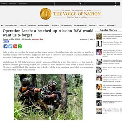 Operation Leech: a botched up mission RAW would want us to forget