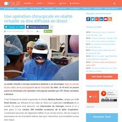 Une opération chirurgicale va être diffusée en VR et en live