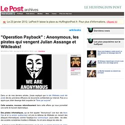 """Operation Payback"" : Anonymous, les pirates qui vengent Julian Assange et Wikileaks! - Cinquiemevitesse sur LePost.fr (16:32)"