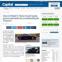 Avec la Model 3, Tesla réussit la plus grosse opération de crowdfunding de l'histoire
