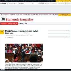 Opération déminage pour la loi Macron