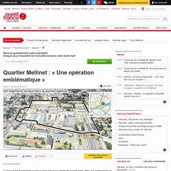 Quartier Mellinet : « Une opération emblématique »