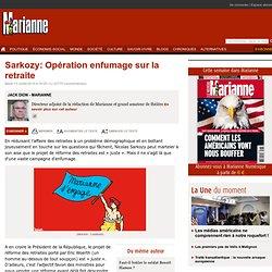 Sarkozy: Opération enfumage sur la retraite