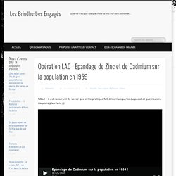 Opération LAC : Epandage de Zinc et de Cadmium sur la population en 1959