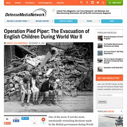 Operation Pied Piper: The Evacuation of English Children During World War II