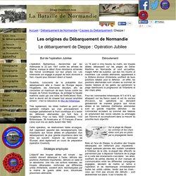 Opération Jubilee - Le débarquement de Dieppe - 19 août 1942