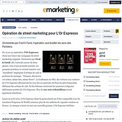 Opération de street marketing pour L'Or Espresso