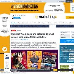 Comment Visa a monté une opération de brand content avec ses partenaires retailers