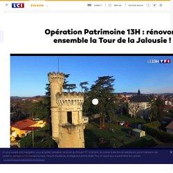 Opération Patrimoine 13H : rénovons ensemble la Tour de la Jalousie !