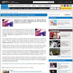 [MàJ] Opération Payback : Anonymous attaque à tout-va