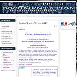 """Opération """"Qr-codons"""" les livres du CDI !"""