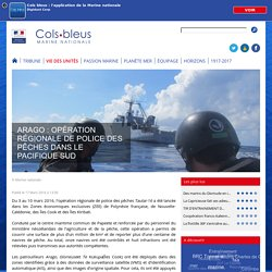 ARAGO : Opération régionale de police des pêches dans le Pacifique Sud
