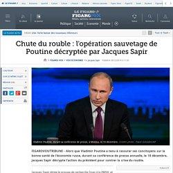 Chute du rouble : l'opération sauvetage de Poutine décryptée par Jacques Sapir