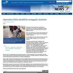 Operation Fiela should be scrapped: Activists:Monday 18 May 2015